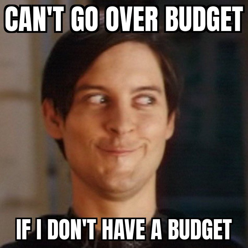 Budgeting Meme | Personal Finance 101 | The Loaded Pig
