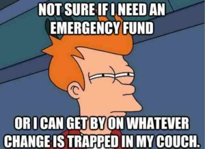 Emergency Fund Meme | Personal Finance 101 | The Loaded Pig